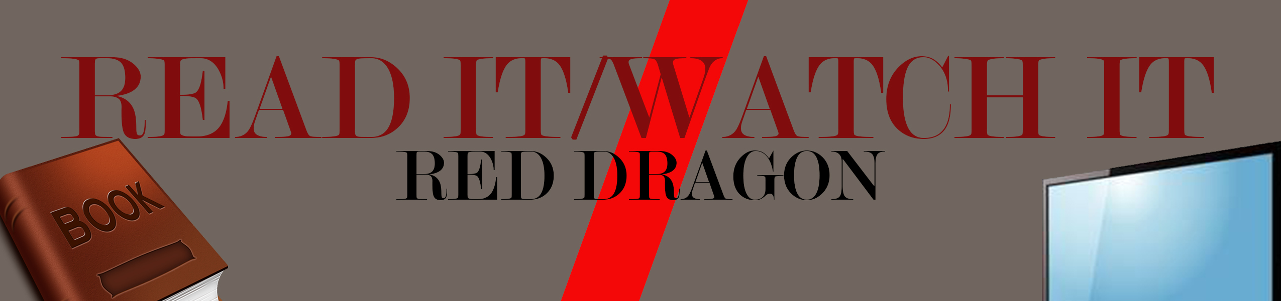 Read It Watch It Binge Box: Red Dragon