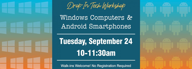 Drop-In Tech Workshop