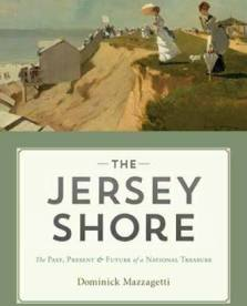 History Center Lecture: The Jersey Shore - The Past, Present, and Future of a National Treasure