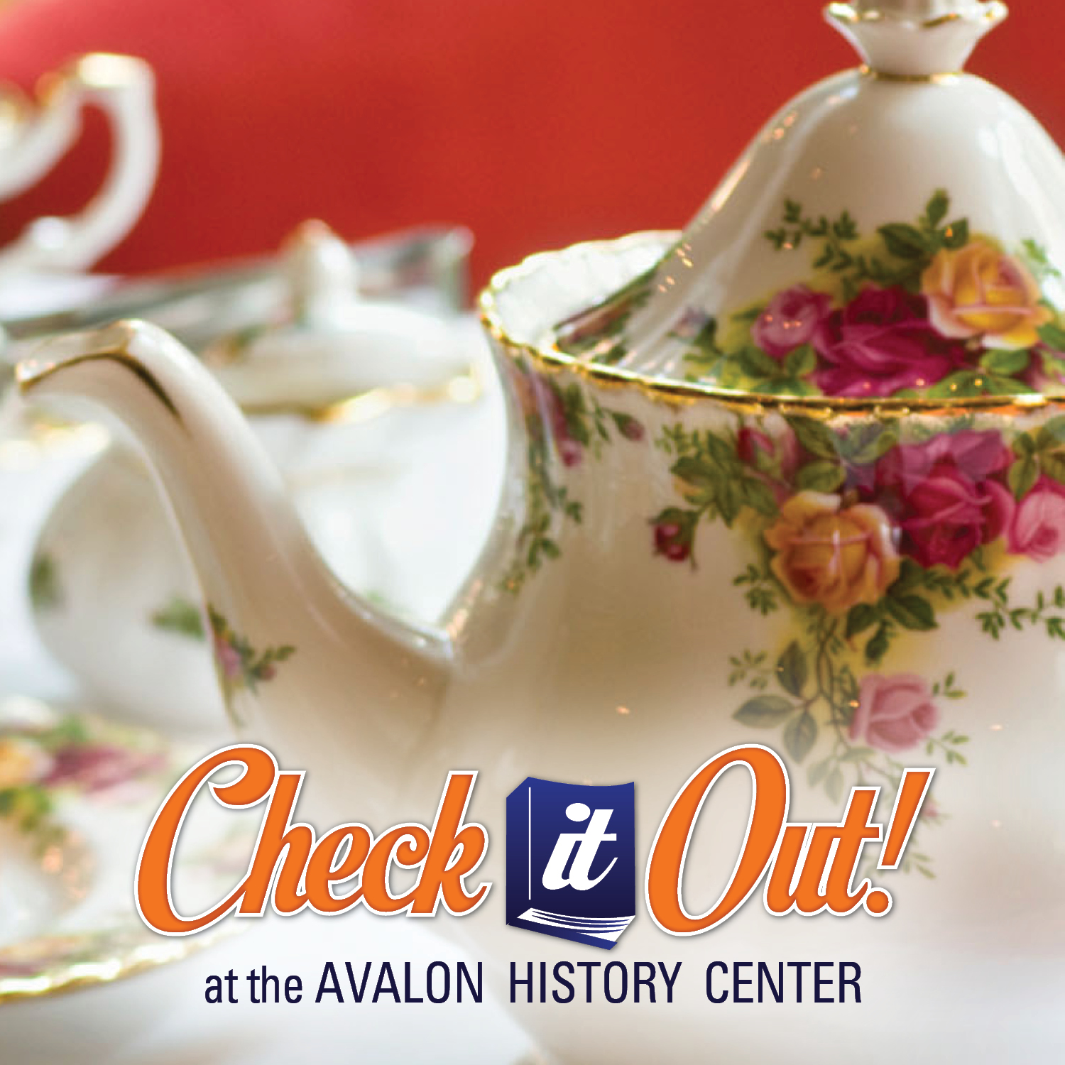 Tea Time at the Avalon History Center